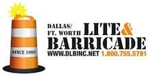 Dallas Light and Barricade | Fort Worth Light and Barricade